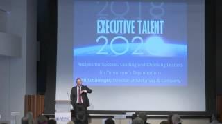 Executive Talent 2020: Recipes for Success- Bill Schaninger