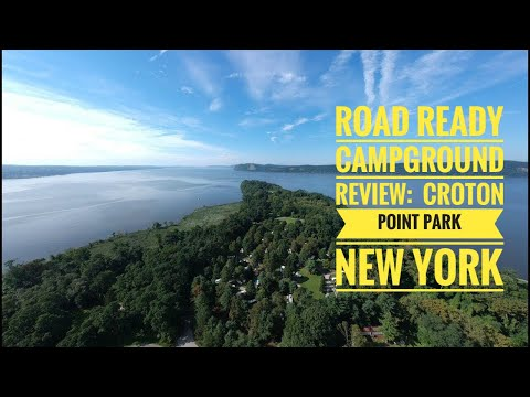 Road Ready Campground Review:  Croton Point County Campground, Croton on Hudson New Yorki