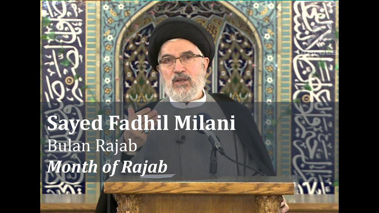Sayed Fadhil Milani - Bulan Rajab   Month of Rajab - YouTube
