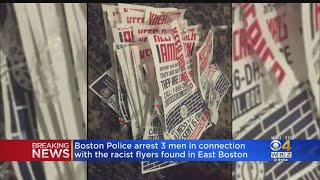 Boston Police Arrest 3 Men Connected With Racist Flyers In East Boston