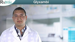 Overview - Glyxambi a Prescription Medication Used to Treat Type 2 Diabetes