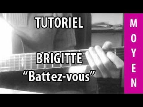 Battez-vous - Brigitte - Tuto Guitare