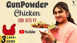 Gun Powder Chicken | Spicy Chicken Recipe | Cook with VV | Vanitha Vijaykumar