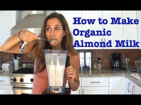 How to Make Organic Almond Milk
