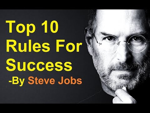 Steve Jobs Top 10 Rules for Success
