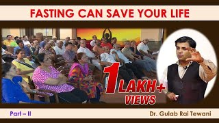 Fasting Can Save Your Life   Part