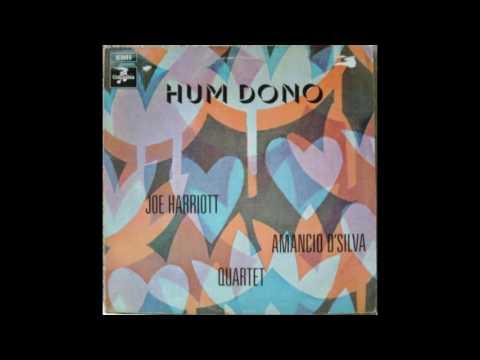 Joe Harriott & Amancio D'Silva Quartet - Hum Dono (1969)