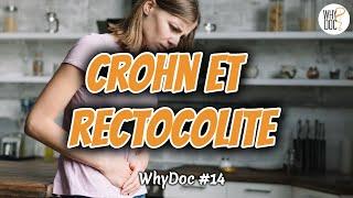 Maladie de Crohn et Rectocolite hmorragique - WhyDoc #14