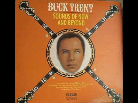 Buck Trent  Until Dawn