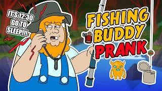 Fishing Buddy Prank