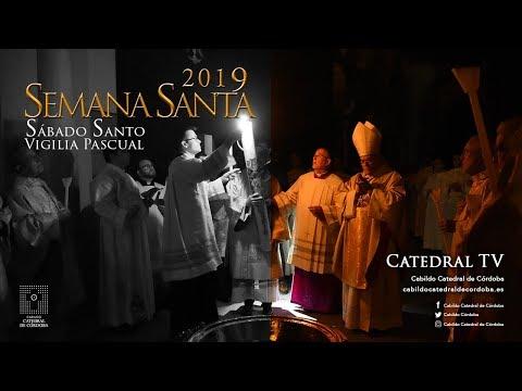 Semana Santa de Córdoba 2019. Santa Vigilia Pascual