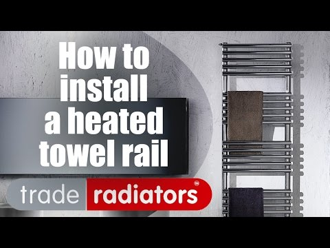 How To Install A Heated Towel Rail  Step by Step Guide by Trade Radiators