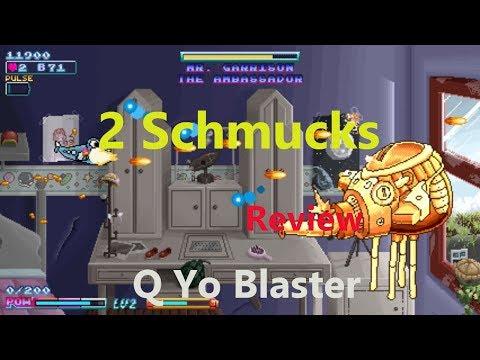 2 Schmucks Review Q Yo Blaster for the Nintendo Switch