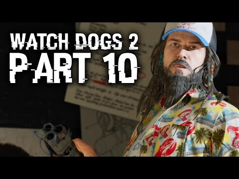 Watch Dogs 2 Gameplay Walkthrough Part 10 - LOOKING GLASS & RAY (Full Game) #WatchDogs2