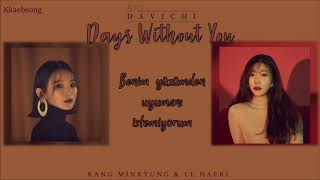 Davichi – Days Without You  \\ Türkçe Altyazılı // - Stafaband