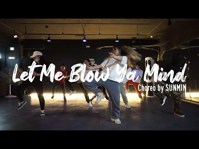EZDANCE I 잠실점 I 이지댄스 I Eve & Gwen Stefani - Let Me Blow Ya Mind I HIPHOP I Choreo by SUNMIN