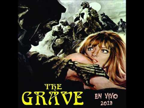 The Grave - En Vivo (Full Album 2013)