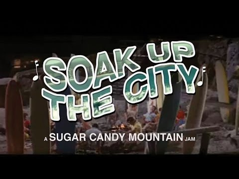 Soak Up The City