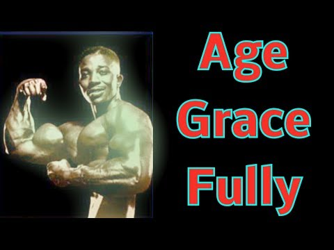 Age Gracefully With Bodybuilding - Leroy Colbert