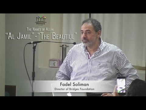 """The Names of Allah;""""Al Jamil"""" - The Beautiful