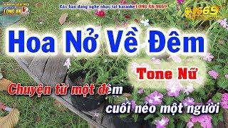Karaoke HOA NỞ VỀ ĐÊM tone nữ | Karaoke tone thấp dễ hát 9669