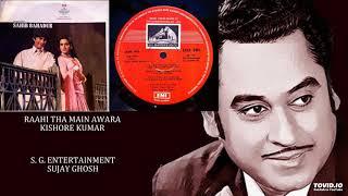RAAHI THA MAIN AWARA - KISHORE KUMAR - SAHIB BAHADUR(1977) - MADAN MOHAN