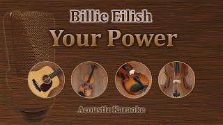 Your Power - Billie Eilish (Acoustic Karaoke)