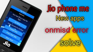Jio phone me omnisd error and new apps install the best app on Jio phone app by Ankur Saini