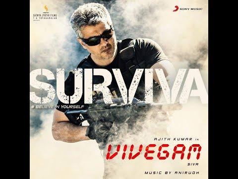 Ajith's Vivegam Surviva Full Song