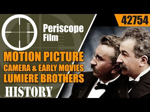 HISTORY OF THE MOTION PICTURE CAMERA & EARLY MOVIES   LUMIERE BROTHERS 42754