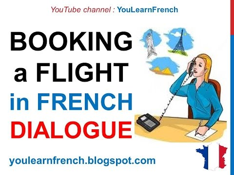 French Lesson 159 Booking a flight How to buy plane tickets Travel agency Dialogue English subtitles