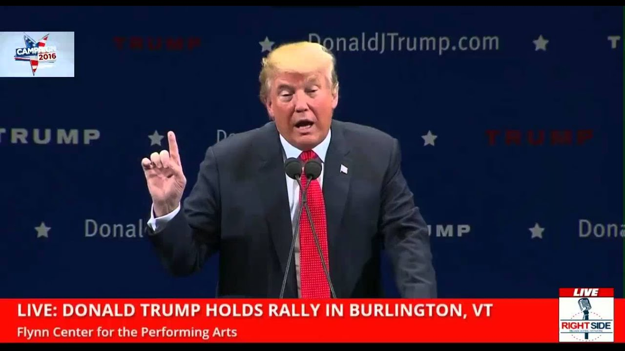 "Trump ""Who's Going To Pay For The Wall?"" Burlington VT (1 ..."