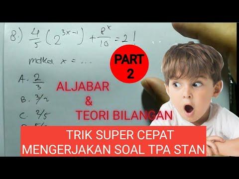 cara-cepat-mengerjakan-soal-tpa-stan-|-pembahasan-soal-kuantitatif-(aljabar-dan-teori-bilangan)-pt-2