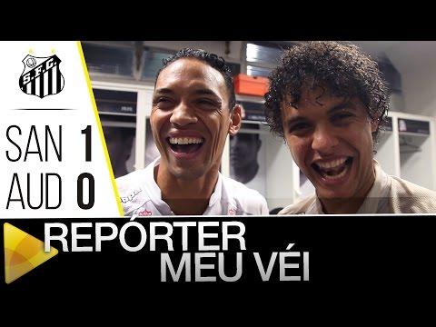 Santos 1 x 0 Audax | REPÓRTER MEU VÉI | Paulistão (08/05/16)