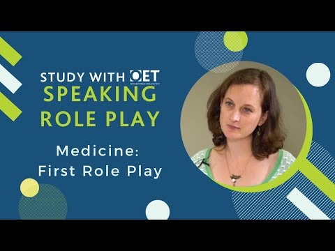 OET Speaking Role Play (Medicine): First Role Play