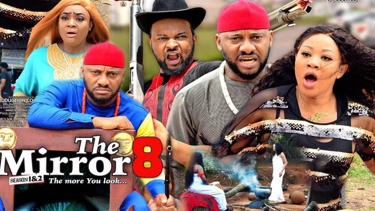 Download THE MIRROR SEASON 8 - YUL EDOCHIE|NEW MOVIE|2020 LATEST NIGERIAN NOLLYWOOD MOVIE