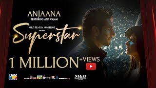 Anjaana | Video Song | Superstar | Mahira Khan | Bilal Ashraf | Atif Aslam | Azaan & Saad.mp3