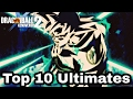 Dragon Ball Xenoverse 2 Top 10 best Ultimates.