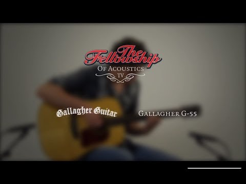 Gallagher G-55 at The Fellowship of Acoustics