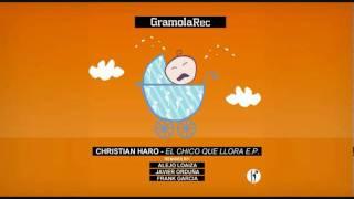 Christian Haro - El Chico que Llora (Alejo loaiza Rmx)