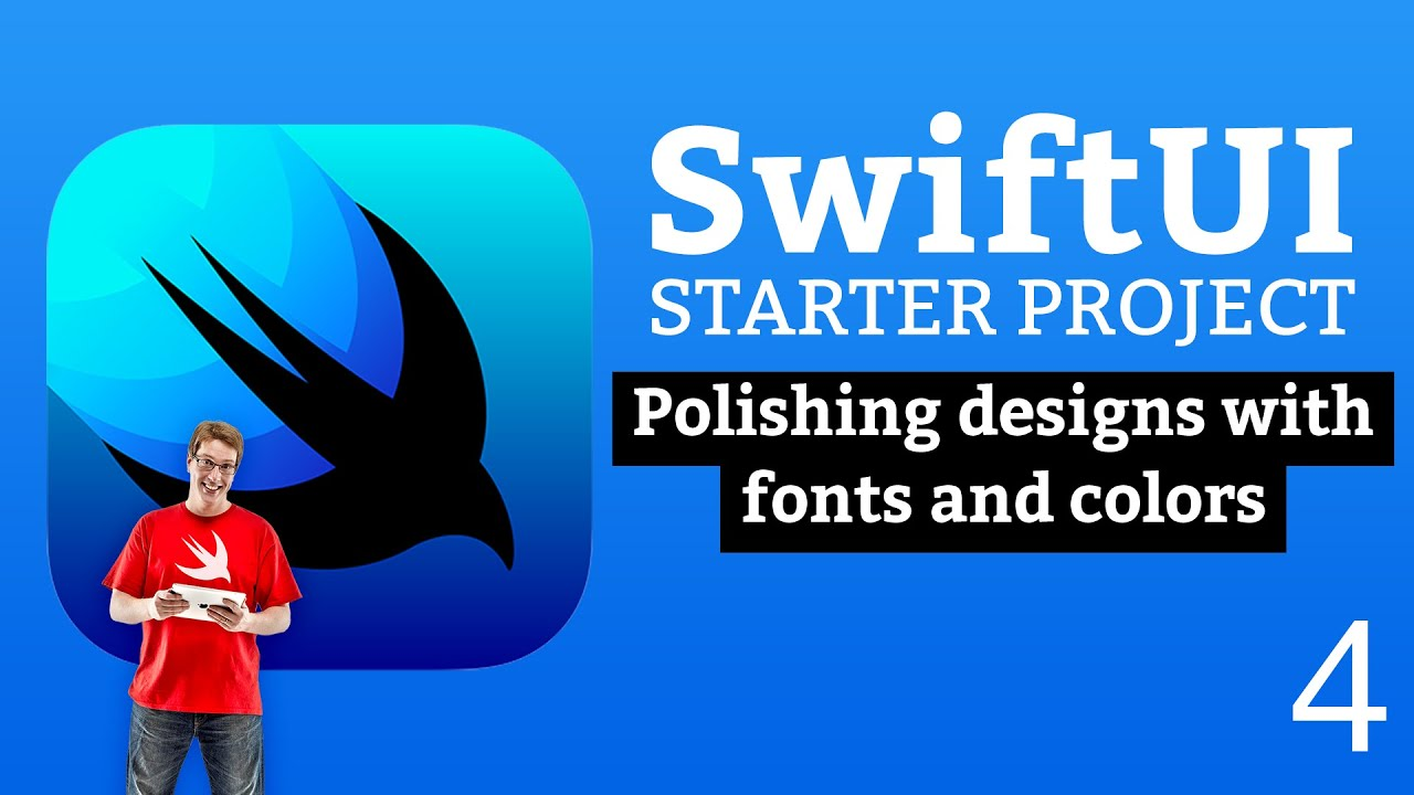 Polishing Designs with Fonts and Colors - SwiftUI Starter Project 4/14