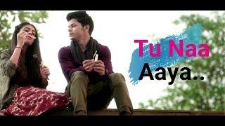 Download Mp3 Tu Naa Aaya   Heart Touching Status   Lyrics