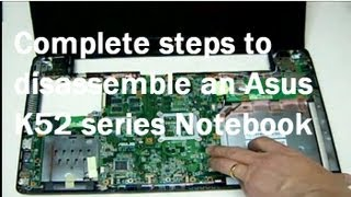 How to disassemble Asus K52J Laptop Motherboard and LCD screen