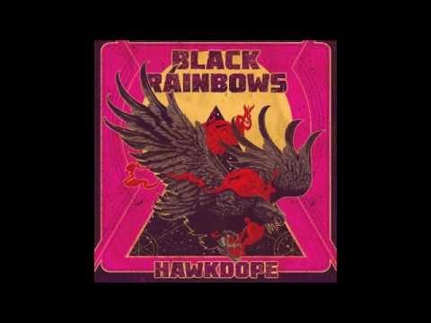 BLACK RAINBOWS - Hawkdope (Full Album 2015)