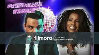 Robbie Williams ft. Gloria Gaynor - Supreme Will Survive