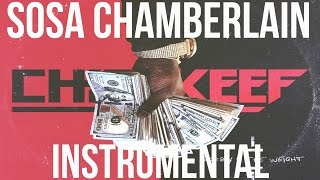 Chief Keef - Sosa Chamberlin (Instrumental) [Sorry 4 The Weight]