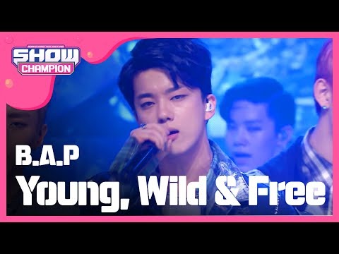 (ShowChampion EP.165) B.A.P - Young, Wild & Free