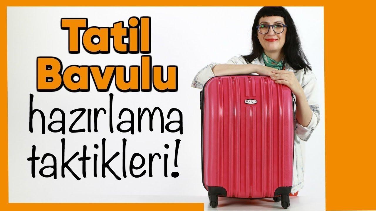 Tatil Bavulu Nasıl Hazırlanır
