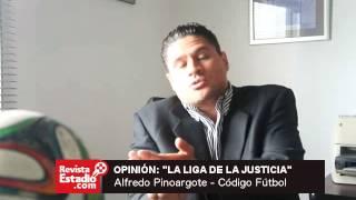 """OPINIÓN: """"LA LIGA DE LA JUSTICIA"""" - Alfredo Pinoargote"""