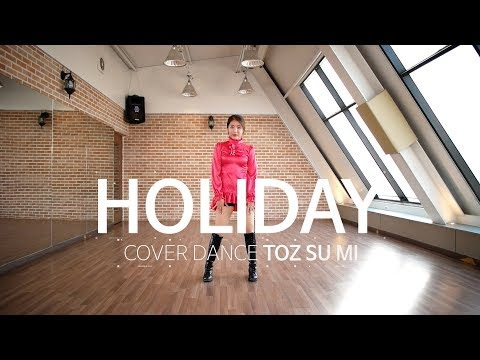 [Cover Dance] Girls' Generation - Holiday, 소녀시대 - 홀리데이 @ TOZ Dance TV